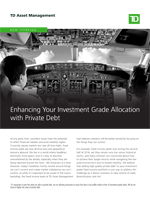Enhancing Your Investment Grade Allocation with Private Debt