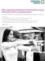 Why supporting employees to develop their coping skills and resiliency is good business