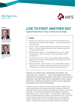 LIVE TO FIGHT ANOTHER DAY. Capital Preservation Is Key in Fixed Income Today